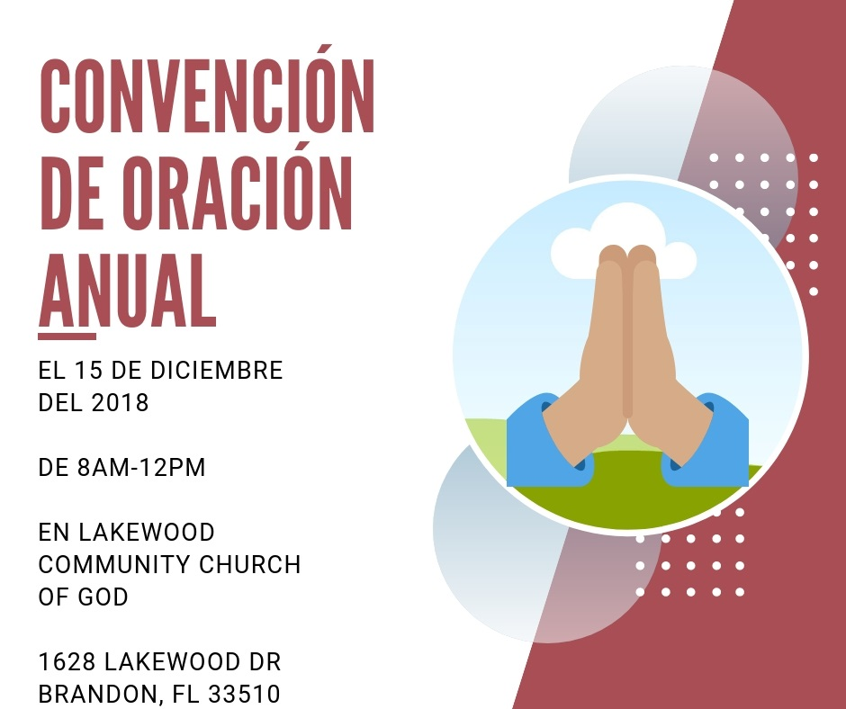 Convención de Oración Annual @ Lakewood Community Church of God